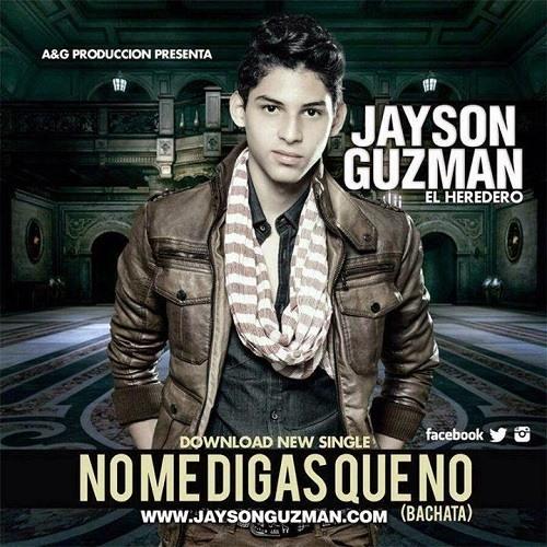 Jayson Guzman – No Me Digas Que No (Bachata)