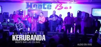 Video – Kerubanda El Comisario En Monte Bar Las Colinas (10-18-2014)