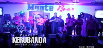 Video – Kerubanda Te Quiero Te Quiero En Monte Bar Las Colinas (10-18-2014)