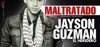 Jayson Guzman – Maltratado (2014)