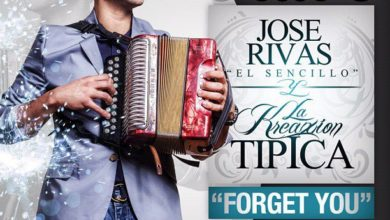 Photo of Jose Rivas Y La Kreaxion Tipica – Forget You