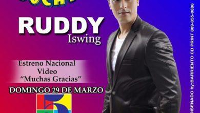 Photo of Ruddy Iswing – Muchas Gracias Estreno El Domingo 29 de marzo