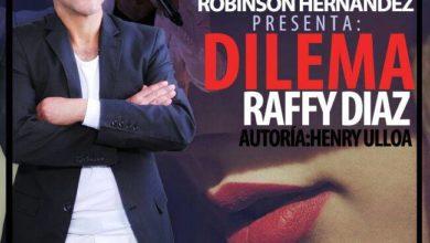 Photo of Raffy Diaz – Dilema (Bachata 2015)