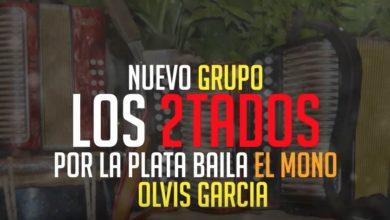 Photo of Los 2Tados – Por La Plata Baila El Mono (Cantando Olvis Garcia)