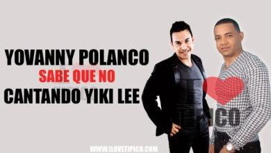 Photo of Yovanny Polanco – Sabes Que No (Cantando) Yiki Lee