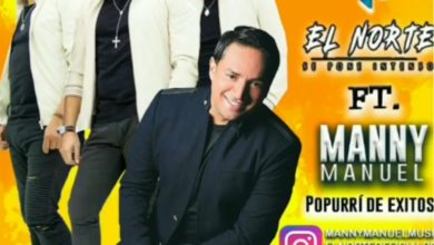 Photo of El Norte Ft Manny Manuel – Popurry (2018)