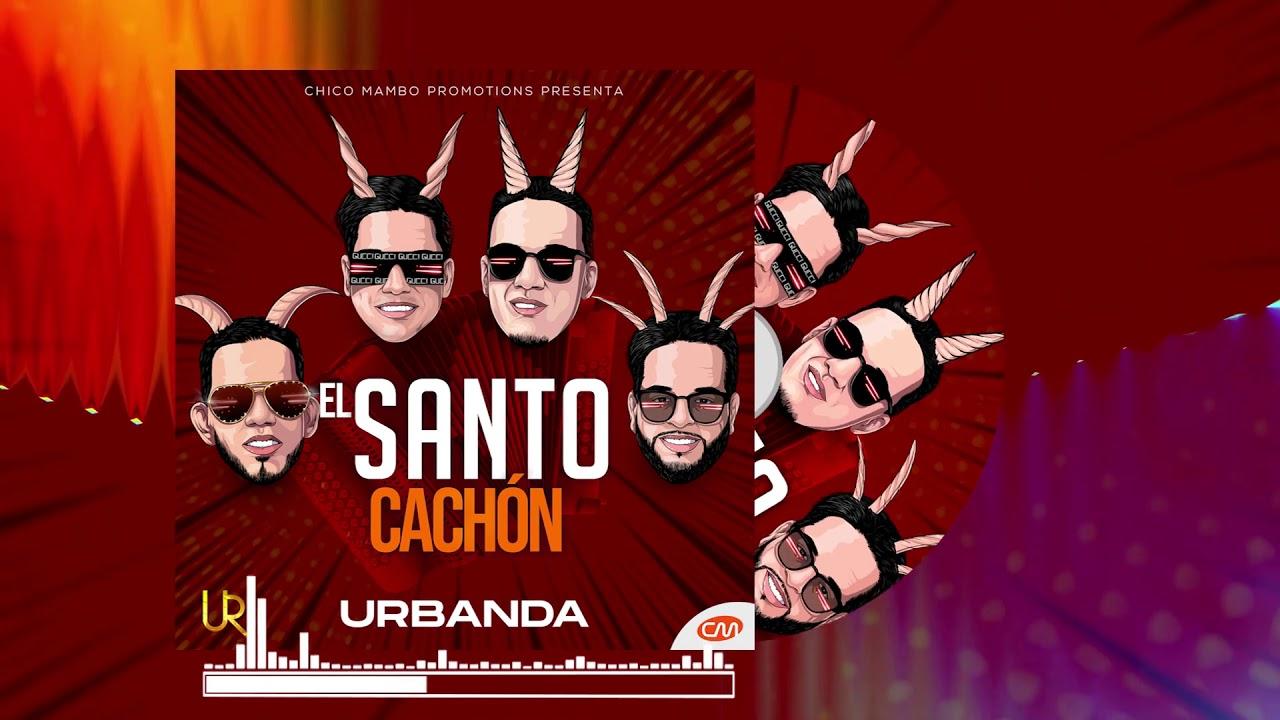 Urbanda - El Santo Cachon (2019)