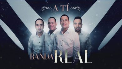 Photo of Banda Real – A Ti (Nuevo 2019)
