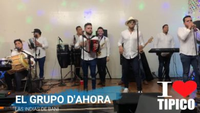Photo of El Grupo D'AHORA – La India De Bani (Video)