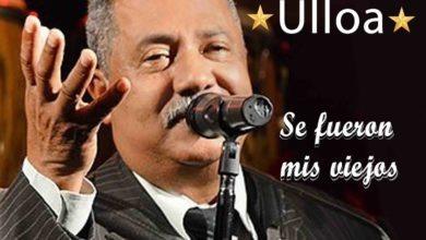 Photo of Francisco Ulloa – Se Fueron Mis Viejos