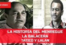 Photo of La historia del merengue de Tatico Henriquez La Balacera, Tatico Y Lalan (HD)
